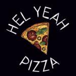 Hel Yeah Pizza